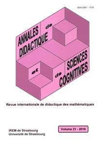 François Pluvinage et Eric Roditi - Annales de didactique et de sciences cognitives N° 21/2016 : .