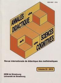 François Pluvinage et Philippe-R Richard - Annales de didactique et de sciences cognitives N° 23/2018 : .