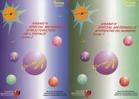 Irem de Grenoble - Spécial Grand N Maternelle 2 volumes - Tome 1, Approche du nombre ; Tome 2, Structuration de l'espace.