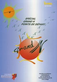Irem de Grenoble - Spécial Grand N points de départ.