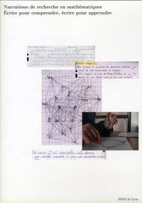 Narrations de recherche en mathématiques - Ecrire pour comprendre, écrire pour apprendre.pdf
