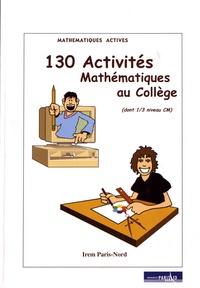 IREM Paris-Nord - 130 activités mathématiques au collège (dont 1/3 niveau CM).