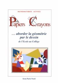 Alixetmika.fr Papiers Crayons - Aborder la géométrie par le dessin de l'école au collège Image