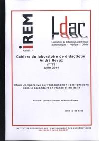 Charlotte Derouet et Monica Panero - Cahiers du laboratoire de didactique André Revuz N° 11, Juillet 2014 : Etude comparative sur l'enseignement des fonctions dans le secondaire en France et en Italie.