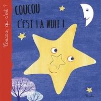 Iréna Aubert et Nicoletta Bertelle - Coucou c'est la nuit !.