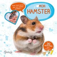 J'aime mon hamster - Iréna Aubert |