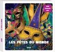 Iréna Aubert et Lucie Pouget - Les fêtes du monde.