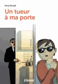 IRENA DROZD - Un tueur à ma porte.