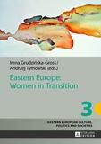Irena Grudzinska-gross et Andrzej w. Tymowski - Eastern Europe: Women in Transition.
