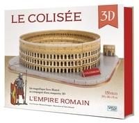 Irena Trevisan et Valentina Bonaguro - Le Colisée 3D - L'Empire romain.