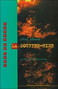 Irène Albane - La Souffre-hier.