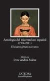 Irene Andres-suarez - Antologia del microrrelato español (1906-2011) - El cuarto género narrativo.