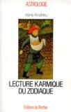 Irène Andrieu - Lecture karmique du zodiaque.
