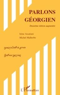 Irène Assatiani et Michel Malherbe - Parlons géorgien.