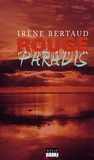 Irène Bertaud - Rouge paradis.