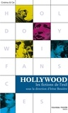 Irène Bessière et Jacques Portes - Hollywood - Les fictions de l'exil.