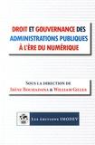 Irène Bouhadana et William Gilles - Droit et gouvernance des administrations publiques à l'ère du numérique.