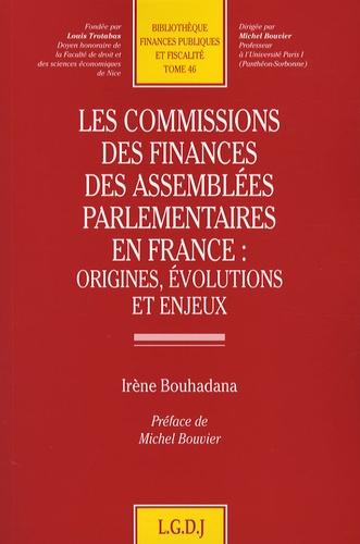 Irène Bouhadana - Les commissions des finances des assemblées parlementaires en France : origines, évolutions et enjeux.