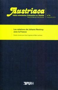 Irène Cagneau et Marc Lacheny - Austriaca N° 75, décembre 2012 : Les relations de Johann Nestroy avec la France.