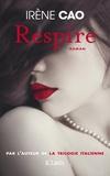 Irene Cao - Respire.