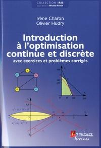 Introduction à l'optimisation continue et discrète- Avec exercices et problèmes corrigés - Irène Charon pdf epub