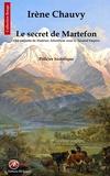 Irène Chauvy - Un enquête de Hadrien Allonfleur  : Le secret de Martefon.