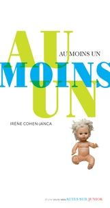 Irène Cohen-Janca - Au moins un.