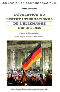 Irène Couzigou - L'évolution du statut international de l'Allemagne depuis 1945.