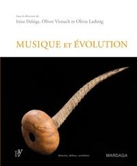 Irène Deliège et Olivia Ladinig - Musique et évolution - Les origines et l'évolution de la musique.