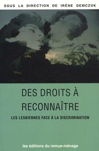 Irène Demczuk - Des droits à reconnaître - Les lesbiennes face à la discrimination.