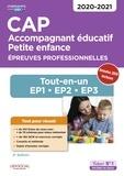 Irène Duchesne et Valérie Jacob - CAP Accompagnant éducatif petite enfance - Epreuves professionnelles. Tout-en-un pour réussir les EP1, EP2, et EP3.