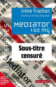 Irène Frachon - Mediator 150 mg - Sous-titre censuré.