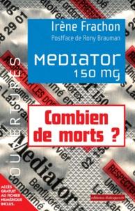 Irène Frachon - Médiator 150MG - Combien de morts ?.