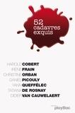Irène Frain et Daniel Picouly - 52 cadavres exquis.