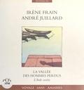 Irène Frain et André Juillard - La vallée des hommes perdus - L'Inde secrète.