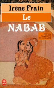 Irène Frain - Le Nabab.