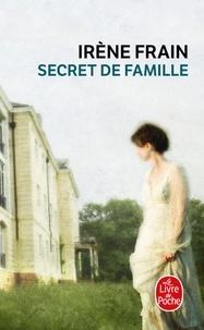 Irène Frain - Secret de famille.