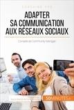 Irène Guittin et  50Minutes.fr - Coaching pro  : Adapter sa communication aux réseaux sociaux - Conseils de Community Manager.