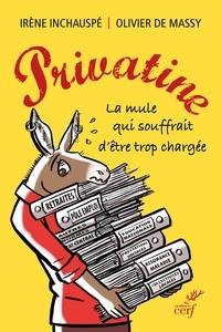Irène Inchauspé et Irène Inchauspé - Privatine - La mule qui souffrait d'être trop chargée.