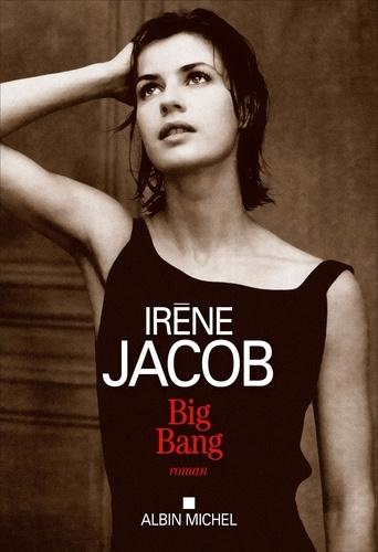 Irène Jacob - Big Bang.