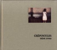 Irène Jonas - Crépuscules.