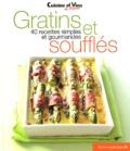Irène Karsenty - Gratins et soufflés - 40 recettes simples et gourmandes.