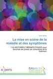 Irène Landau - La mise en scène de la maladie et des symptômes.