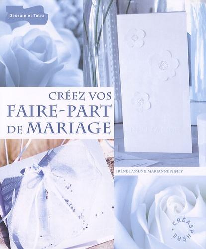 Irène Lassus et Marianne Niney - Créez vos faire-part de mariage.