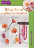 Irène Lassus et Marie-Anne Voituriez - Déco Fimo et pâtes durcissantes.