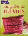 Irène Lassus et Marie-Anne Voituriez - Fantaisies de rubans.