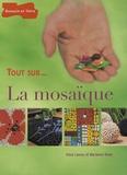 Irène Lassus et Marianne Niney - La mosaïque.