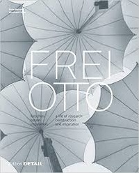 Feriasdhiver.fr Frei Otto - A Life of Research, Construction and Inspiration Image