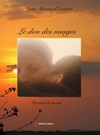 Irène Moreau d'Escrières - Le don des nuages - Recueil de poésie.