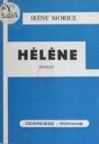 Irène Morice - Hélène.
